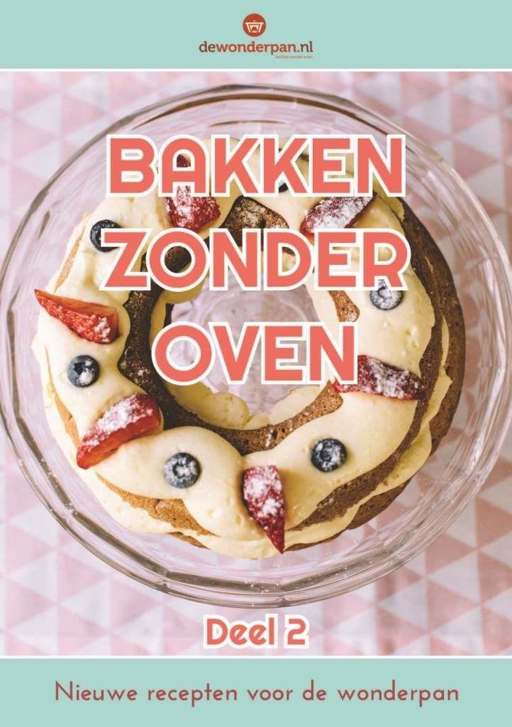 Wonderbaar Receptenboek Bakken zonder oven, deel 2 - DeWonderpan.nl EN-83