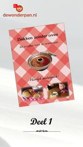 """08 Receptenboekje """"Bakken zonder oven"""" deel 1"""