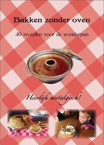 """009 Receptenboekje - e-book - """"Bakken zonder oven"""" - deel 1"""
